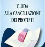 (Italiano) Come cancellare il proprio nominativo dal registro informatico dei protesti